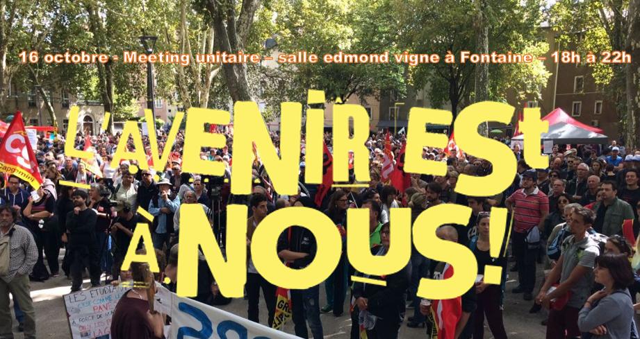"""Meeting unitaire """"l'avenir est à nous"""" le 16 octobre à Fontaine"""