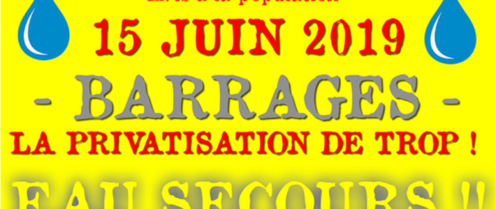 """Barrages, la privatisation de trop ! """"Eau secours"""" le 15 juin à saint Egrève"""