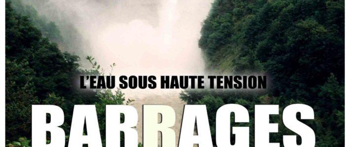 """Projection/débat """"Barrages : l'eau sous haute tension"""" ce vendredi 31 janvier au Club"""