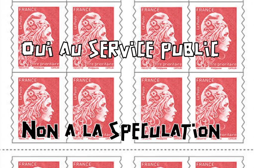 """La Poste : """"service public"""" ou """"au service du fric"""" ?"""