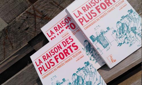 """Soirée d'échange """"La raison des plus forts. Chroniques du procès France Telecom"""" à Antigone, le 11 septembre"""