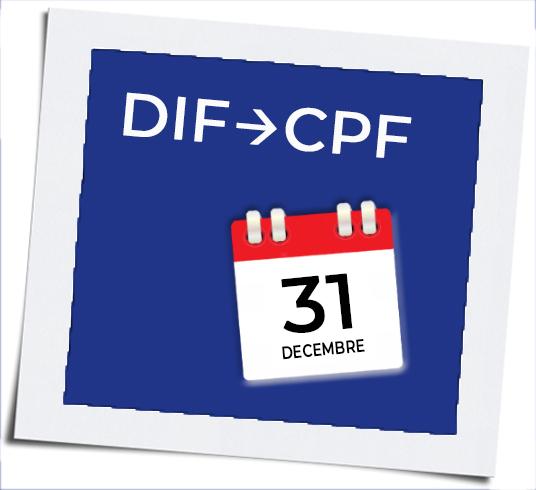 Attention, jusqu'au 31 décembre 2020 pour transférer ses heures de Droit Individuel à la Formation (DIF)  sur le Compte Personnel de Formation (CPF), ne pas le faire c'est les perdre !